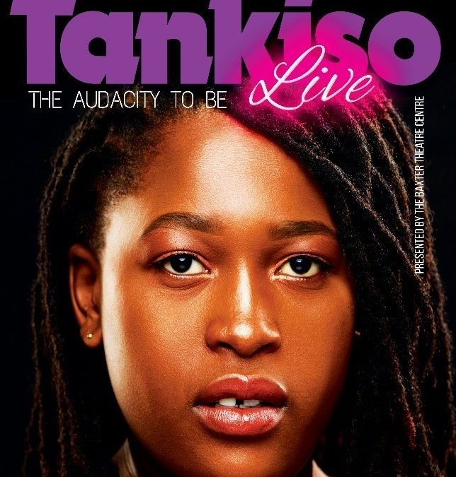Women's Day and Month at the Baxter will showcase Tankiso Live