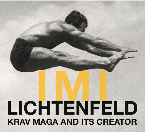 MI LICHTENFELD – KRAV MAGA AND ITS CREATOR. ASJM, South