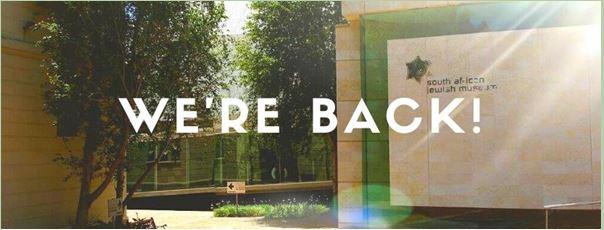 We're Back, SA Jewish Museum