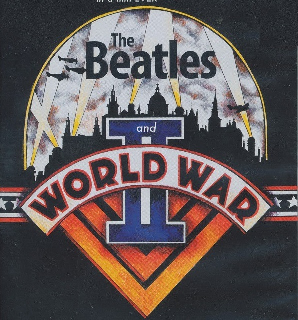 The Beatles and World War II – Labia Online